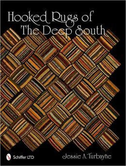 Hooked Rugs of the Deep South - Rug Hooking Supplies