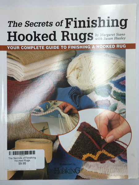 The Secrets of Finishing Hooked Rugs - Rug Hooking Supplies