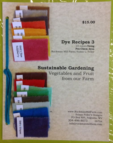 Ruckman Mill Farm - Dye Recipes 3 - Sustainable Gardening - Rug Hooking Supplies