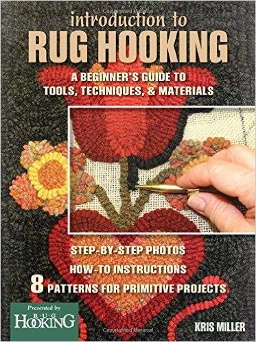 Introduction to Rug Hooking - Rug Hooking Supplies