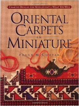 Oriental Carpets in Miniature - Rug Hooking Supplies