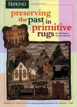 Preserving the Past in Primitive Rugs - Rug Hooking Supplies