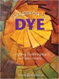 Prepared to Dye - Rug Hooking Supplies