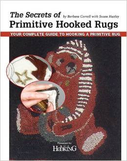 The Secrets of Primitive Hooked Rugs Book - Rug Hooking Supplies