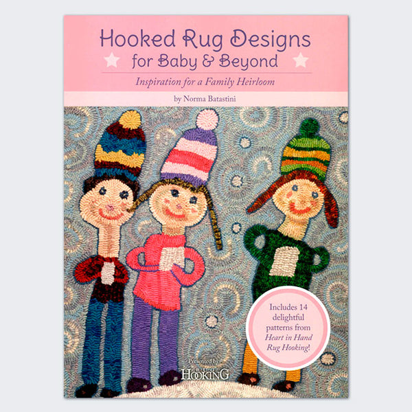 Hooked Rug Designs for Baby and Beyond - Rug Hooking Supplies