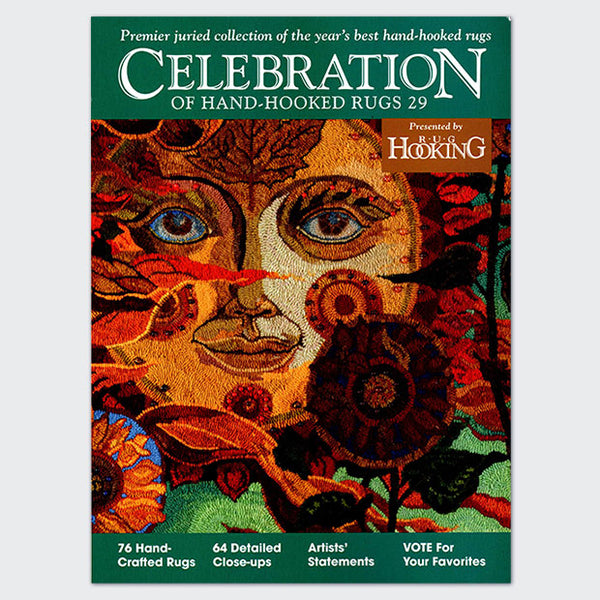 Celebration XXIX - Rug Hooking Supplies
