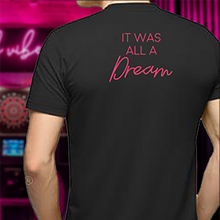 Load image into Gallery viewer, Dream Tee
