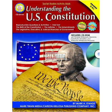 Understanding The U.S. Constitution, Grades 5-8+