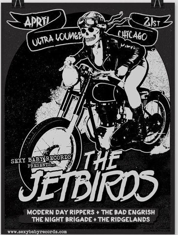 04/21 Jetbirds / Modern Day Rippers 18 x 24