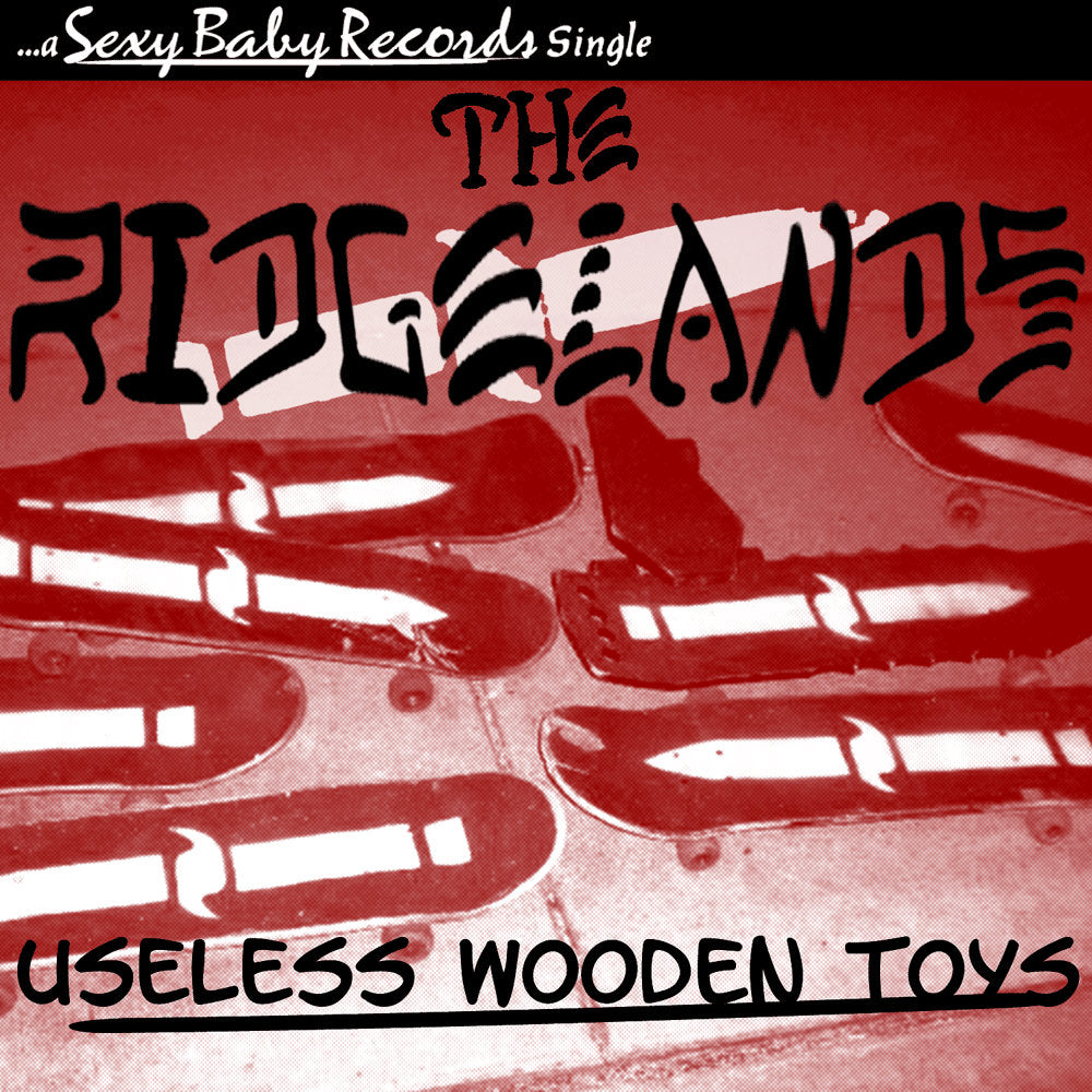 "The Ridgelands ""Useless Wooden Toys"""