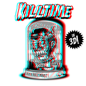 "KILLTIME ""In 3D!"""