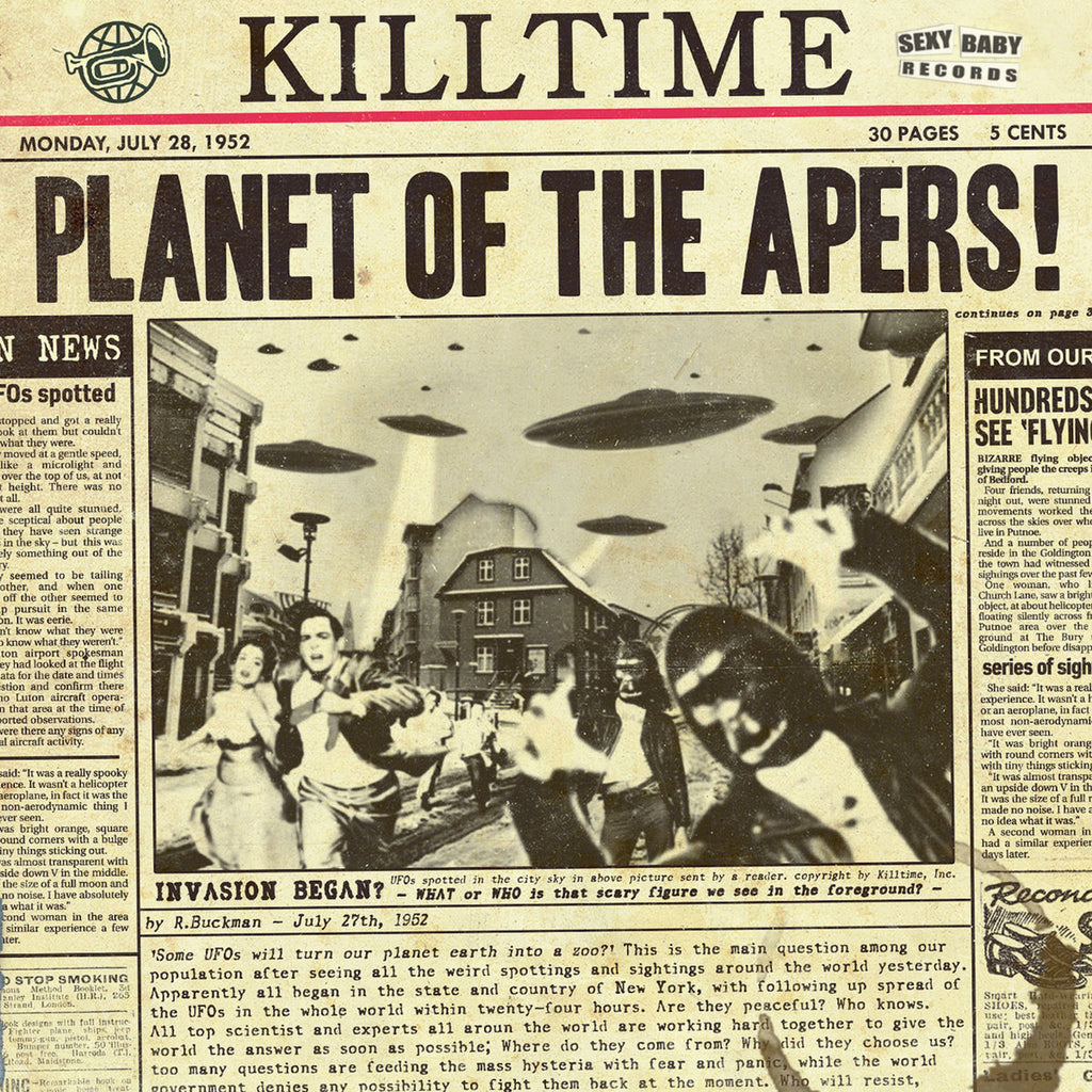 "KILLTIME ""Planet of the Apers"""