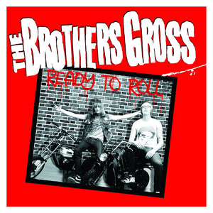 "The Brothers Gross ""Ready To Roll"""
