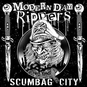 "Modern Day Rippers ‎""Scumbag City"""