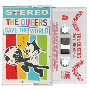 "The Queers ""Save the World"""