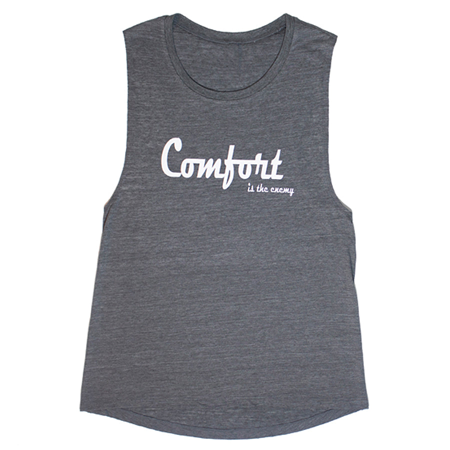 """Comfort is the Enemy"" Muscle Tank Top Grey"
