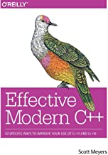 Effective Modern C++: 42 Specific Ways to Improve Your Use of C++
