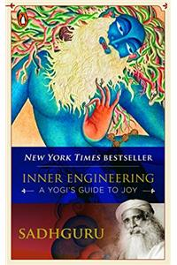 Inner Engineering: A Yogi's Guide to Joy (Paperback)
