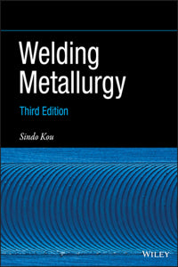 Welding Metallurgy (Hardback)
