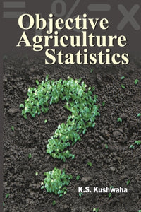 Objective Agriculture Statistics (Paperback)