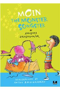 MOIN THE MONSTER SONGSTER (PAPERBACK)