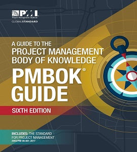 A guide to the Project Management Body of Knowledge 6th