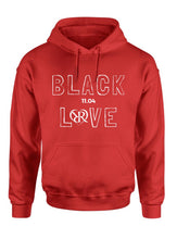 "Load image into Gallery viewer, The ""Black Love"" Hoodie"
