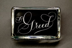 Greed Paperweight, Large Rectangle