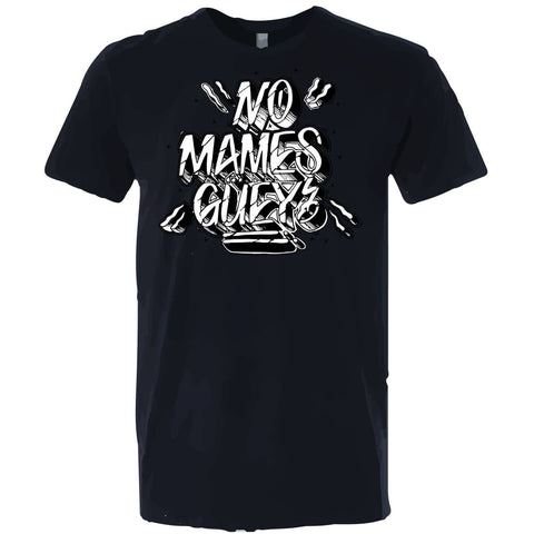 "SUCIOWEAR OFFICIAL ""NO MAMES GUEY"" Next Level Unisex Tee Black"