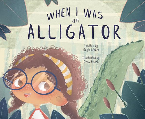 When I was an Alligator Book