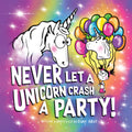 Never Let a Unicorn Crash a Party!