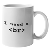 I Need a Break Mug