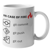 In Case of Fire Git Mug (Light Mode)