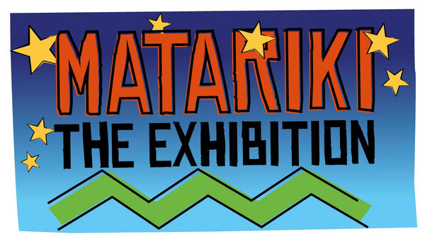 Matariki Exhibition opens 1 June to 1 August