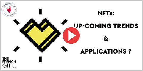 NFTs: UPCOMING TRENDS & APPLICATIONS