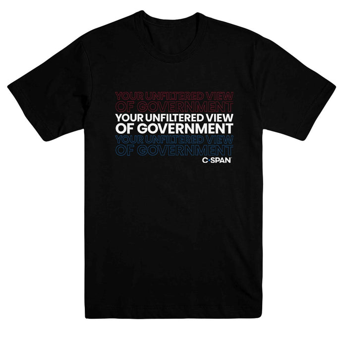 Image of Your Unfiltered View of Government T-Shirt