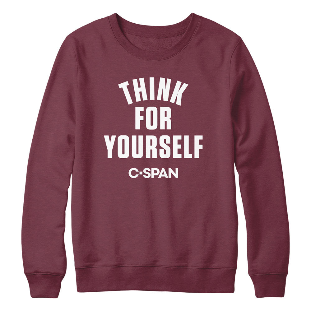 C-SPAN Think For Yourself Maroon Crewneck
