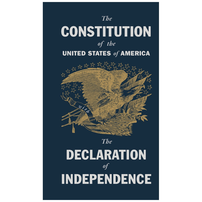 The Constitution of the United States with the Declaration of Independence