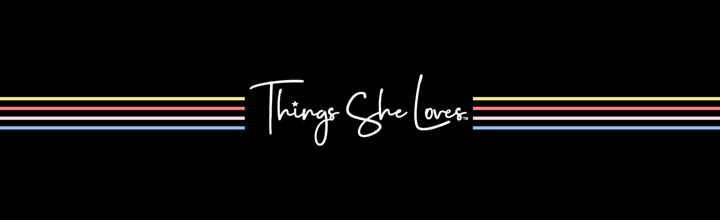 Things She Loves