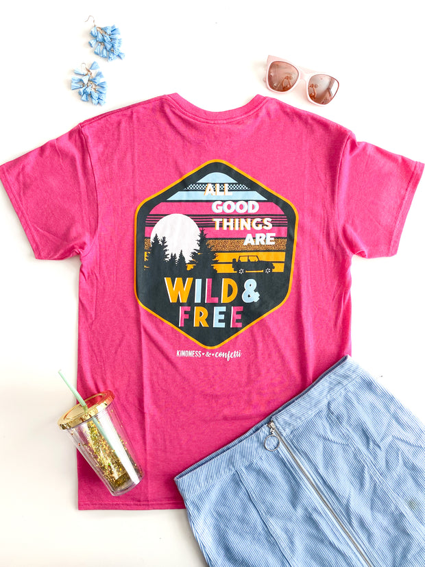 K&C - All Good things Are Wild & Free (Heliconia) - Short Sleeve/Crew