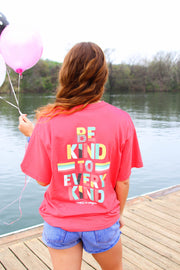K&C - Be Kind To Every Kind - Deep Coral