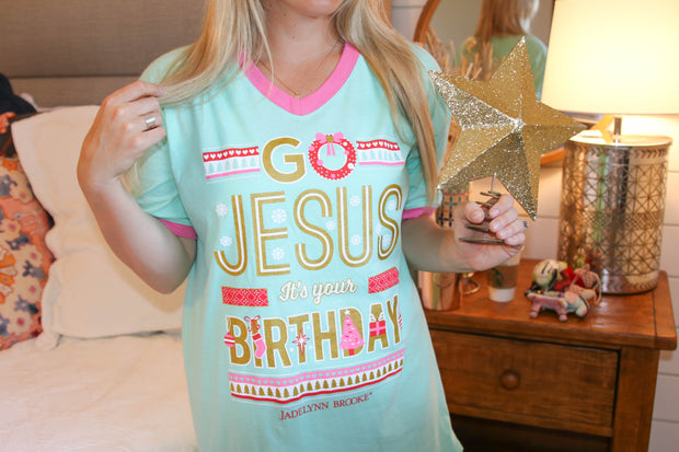 Go Jesus It's Your Birthday (Mint) - Sleep Shirt