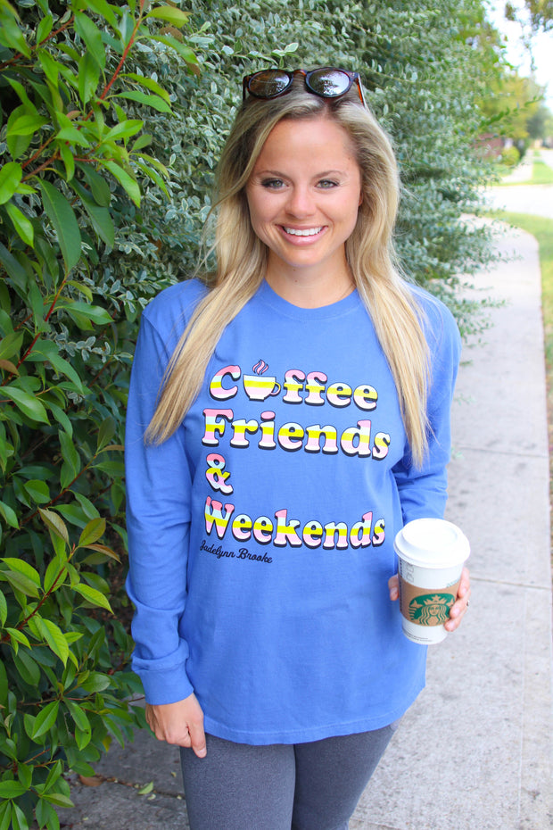Coffee, Friends & Weekends (Flo Blue) - Long Sleeve