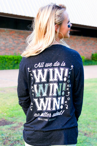 All We  Do Is Win Win Win (Black Fleck) - Long Sleeve