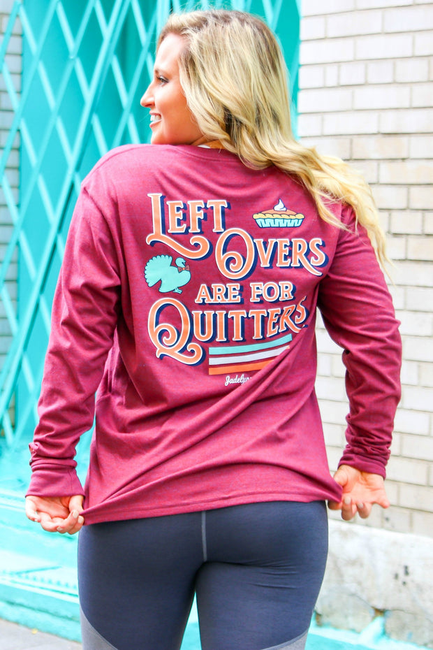 Leftovers Are For Quitters (Heather Wine) - Long Sleeve / V-Neck