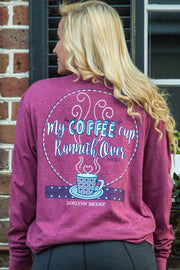 My Coffee Cup Runneth Over (Wine) - Long Sleeve