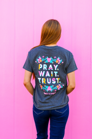 K&C - Pray Wait Trust (Charcoal Heather) - Short Sleeve/Crew