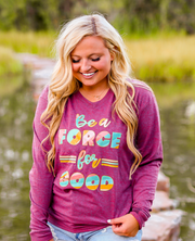 Be A Force For Good (Wine Heather) - Long Sleeve / V-Neck