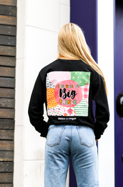 K&C - She Will Do Big Things (Black) - Long Sleeve / Crew