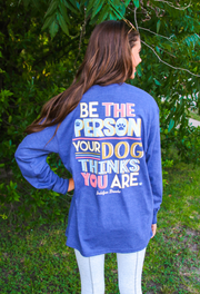 Be The Person Dog Thinks (Heather Navy) - Long Sleeve / V-Neck
